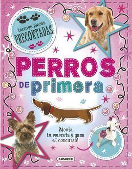 PERROS DE PRIMERA