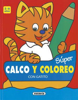 SUPER CALCO Y COLOREO CON GATITO 3-6 AÑOS