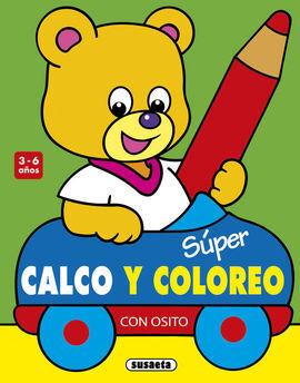 SUPER CALCO Y COLOREO CON OSITO 3-6 AÑOS
