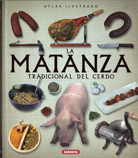 ATLAS ILUSTRADO DE LA MATANZA TRADICIONAL DEL CERDO