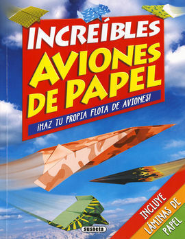 INCREIBLES AVIONES DE PAPEL