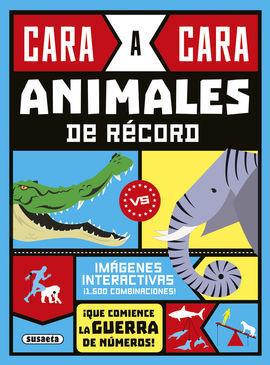 CARA A CARA. ANIMALES DE RECORD