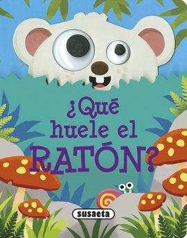 ¿QUE HUELE EL RATÓN?