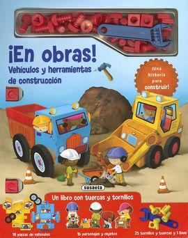 EN OBRAS! VEHÍCULOS Y HERRAMIENTAS DE CONSTRUCCIÓN