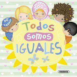 TODOS SOMOS IGUALES