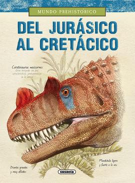 DEL JURÁSICO AL CRETÁCICO