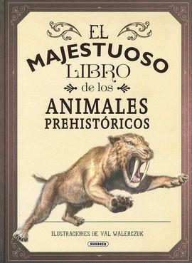 EL MAJESTUOSO LIBRO DE LOS ANIMALES PREHISTORICOS