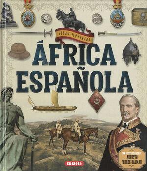 ÁFRICA ESPAÑOLA