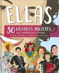 ELLAS, 30 GRANDES MUJERES QUE CAMBIARON LA HISTORIA