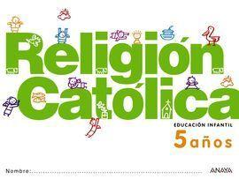 RELIGIÓN CATÓLICA 5 AÑOS.