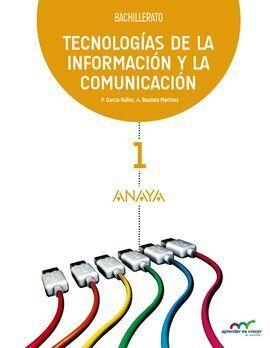 TECNOLOGÍAS DE LA INFORMACIÓN Y LA COMUNICACIÓN 1.