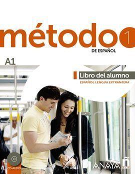 MÉTODO 1 DE ESPAÑOL. A1 LIBRO DEL ALUMNO