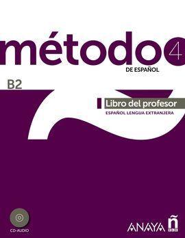 MÉTODO 4 DE ESPAÑOL. LIBRO DEL PROFESOR B2