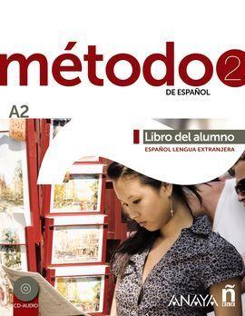 MÉTODO 2 DE ESPAÑOL.  LIBRO DEL ALUMNO A2
