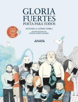 GLORIA FUERTES, POETA PARA TODOS