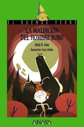 LA MALDICIÓN DEL HOMBRE BOBO