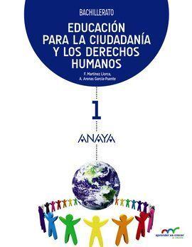 EDUCACIÓN PARA LA CIUDADANÍA Y LOS DERECHOS HUMANOS 1. BACHILLERATO