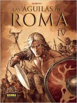 LAS AGUILAS DE ROMA IV