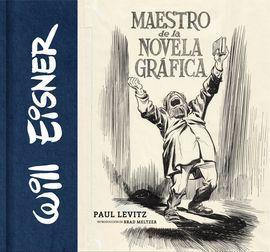 WILL EISNER: MAESTRO DE NOVELA GRAFICA