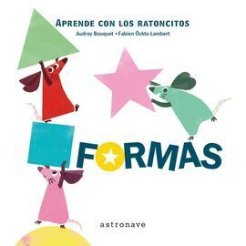 FORMAS. APRENDE CON LOS RATONCITOS