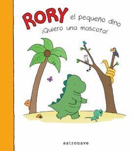 RORY EL PEQUEÑO DINO QUIERO UNA MASCOTA