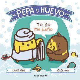 PEPA Y HUEVO YO NO ME BAÑO