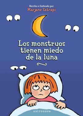 MONSTRUOS TIENEN MIEDO DE LA LUNA,LOS