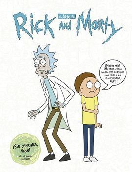 EL ARTE DE RICK Y MORTY