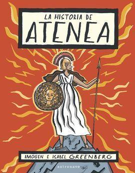 HISTORIA DE ATENEA,LA