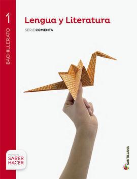 LENGUA Y LITERATURA 1 BACHILLERATO SERIE COMENTA