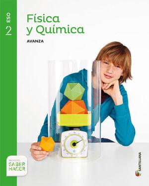 FISICA Y QUIMICA SERIE AVANZA 2 ESO SABER HACER