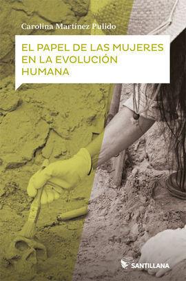 EL PAPEL DE LAS MUJERES EN LA EVOLU HUMA
