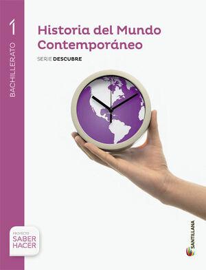 HISTORIA DEL MUNDO CONTEMPORANEO 1 BACHILLERATO SERIE DESCUBRE