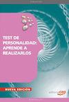 TEST DE PERSONALIDAD: APRENDE A REALIZARLOS 2011