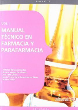 MANUAL TÉCNICO EN FARMACIA Y PARAFARMACIA. VOL. I