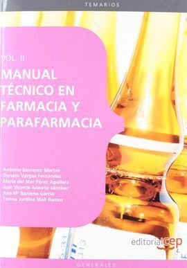 MANUAL TÉCNICO EN FARMACIA Y PARAFARMACIA. VOL. II