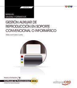 MANUAL. GESTIÓN AUXILIAR DE REPRODUCCIÓN EN SOPORTE CONVENCIONAL O INFORMÁTICO (