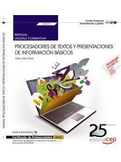MANUAL. PROCESADORES DE TEXTOS Y PRESENTACIONES DE INFORMACION BA