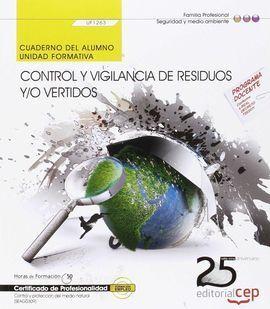 CUADERNO DEL ALUMNO. CONTROL Y VIGILANCIA DE RESIDUOS Y/O VERTIDOS (UF1263). CER