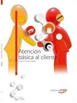 ATENCIÓN BÁSICA AL CLIENTE. MANUAL TEÓRICO