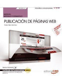 MANUAL. PUBLICACIÓN DE PÁGINAS WEB (MF0952_2). CERTIFICADOS DE PROFESIONALIDAD.