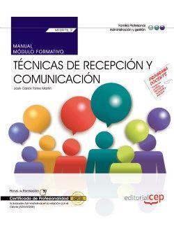 MANUAL. TÉCNICAS DE RECEPCIÓN Y COMUNICACIÓN (MF0975 2). CERTIFICADOS DE PROFESI