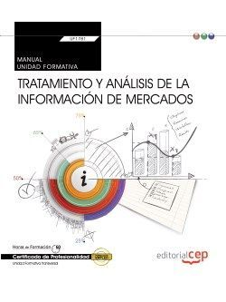 MANUAL. TRATAMIENTO Y ANÁLISIS DE LA INFORMACIÓN DE MERCADOS (TRANSVERSAL: UF178