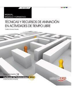 MANUAL. TECNICAS Y RECURSOS DE ANIMACION EN ACTIVIDADES DE TIEMPO