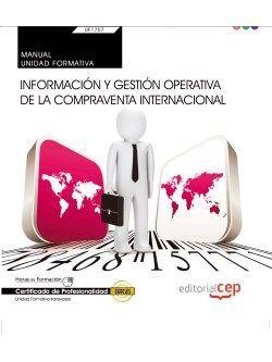 MANUAL. INFORMACIÓN Y GESTIÓN OPERATIVA DE LA COMPRAVENTA INTERNACIONAL (TRANSVE
