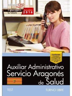 AUXILIAR ADMINISTRATIVO SERVICIO ARAGONÉS DE SALUD. TURNO LIBRE. TEST