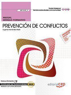 MANUAL. PREVENCIÓN DE CONFLICTOS (MF1039_3). CERTIFICADOS DE PROFESIONALIDAD. ME