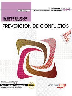 CUADERNO DEL ALUMNO. PREVENCIÓN DE CONFLICTOS (MF1039_3). CERTIFICADOS DE PROFES