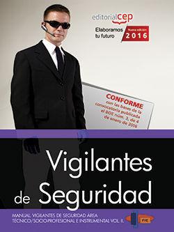 MANUAL. VIGILANTES DE SEGURIDAD. ÁREA TÉCNICO/SOCIO-PROFESIONAL E INSTRUMENTAL V