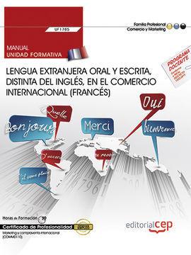 MANUAL. LENGUA EXTRANJERA ORAL Y ESCRITA, DISTINTA DEL INGLÉS, EN EL COMERCIO IN